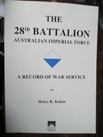 28th Battalion France WW1 Australian Kahan Military Book