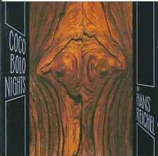 HANS REICHEL - COCO BOLO NIGHTS - JAZZ CD ALBUM 1989 FMP