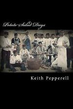 Potato Salad Days : Granny Pepperell's Recipes by Keith Pepperell (2016,...