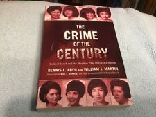 The Crime of the Century by William J. Martin and Dennis L. Breo (2016,...