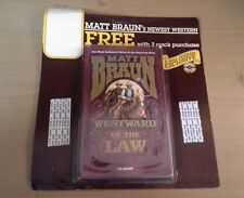 Matt Braun Westward of the Law Book (Bull Durham exclusive)