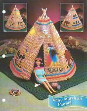 NATIVE AMERICAN PLAYSET TEPEE FASHION DOLL CROCHET PATTERN INSTRUCTIONS