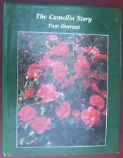 The Camellia Story by Tom Durrant HC/DJ