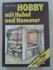 Hobby mit Hobel und Hammer, Ideen-Tips-Varianten für den Heimwerker, DDR 1990