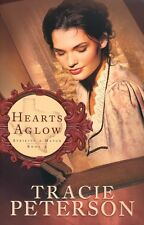 Hearts Aglow - Striking a Match Series Book 2 by Tracie Peterson