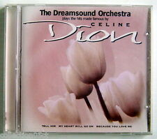 1998'S COMPACT DISC, THE DREAMSOUND ORCHESTRA PLAYS THE HITS OF CELINE DION