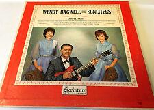 WENDY BAGWELL AND THE SUNLITERS..GOSPEL TRIO Gospel LP