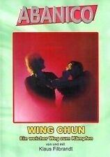 Wing Chun Ein weicher Weg zum Kämpfen