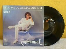 "EMMANUEL ESTO ME DUELE MAS QUE A TI-SOLA MEXICAN 7"" SINGLE PS POP EN ESPAÑOL"
