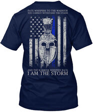 Thin Blue Line I Am The Storm Fate Whispers To Warrior Hanes Tagless Tee T-Shirt