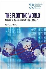 The Floating World : Issues in International Trade Theory by Wilfred J....