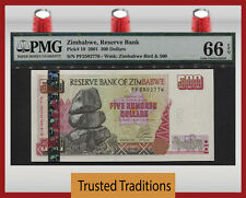 TT PK 10 2001 500 DOLLARS ZIMBABWE RESERVE BANK PMG 66 EPQ GEM UNC FINEST KNOWN!
