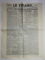 N1206 La Une Du Journal Le Figaro 13 Février 1945 la frontière du Rhin