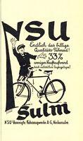 NSU Fahrrad Sulm Reklame von 1927 Neckarsulm Rad Qualität Kraftaufwand Kraft Ad