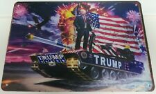 Large Donald Trump Metal Sign MAGA US Flag War Tank World Battle Field WOW I II