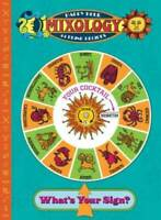 Mixology - Happy Hour Astrology Guide (Gift Books) - Hardcover - VERY GOOD