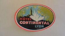 ANCIENNE ETIQUETTE LABEL BAGAGE HOTEL CONTINENTAL LYON