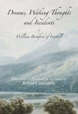 DREAMS, WAKING THOUGHTS AND INCIDENTS., Fonthill, William Beckford of (edit Robe
