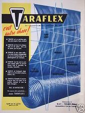 PUBLICITÉ 1957 TARAFLEX RECOUVREMENT CONTINU DU SOL C'EST AUTRE CHOSE !