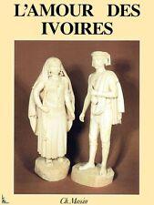L'amour des ivoires, Ivoire livre de E. Mannoni