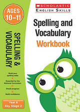 Spelling and Vocabulary Workbook (Year 6): Year 6 by Shelley Welsh...