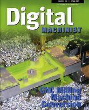 Digital Machinist Magazine Vol. 2 No.1 Spring 2007 (Color Photocopy Reprint)