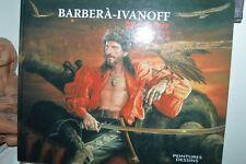 LIVRE BARBERA IVANOV FACE CACHE PEINTURES ET DESSINS PORTRAIT PIRATES + DEDICACE