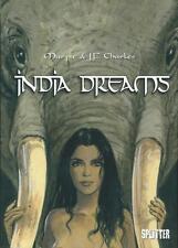 India Dreams, Splitter