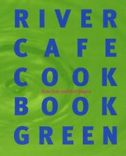 River Cafe Cookbook Green,Rose Gray, Ruth Rogers