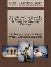 Bibb V. Navajo Freight Lines, Inc U.S. Supreme Court Transcript Of Record Wit...