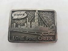 Vintage Dome Lone Pine Creek Belt Buckle Oil