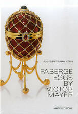 Fabergé Eggs by Victor Mayer, Anne-Barbara Kern, Very Good, Hardcover