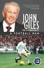 John Giles A Football Man by Giles, John-ExLibrary