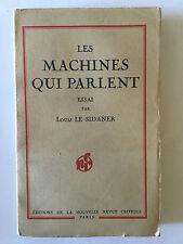LES MACHINES QUI PARLENT 1941 ESSAI LOUIS LE SIDANER