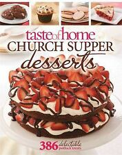 Church Supper Desserts : 386 Delectable Treats by Taste of Home (Magazine) Staf…