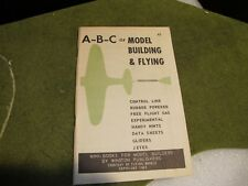 A-B-C of model building and flying Winston Publishers - 1960 NOS