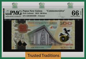 TT PK UNL 2018 PAPUA NEW GUINEA 100 KINA COMMEMORATIVE PMG 66 EPQ GEM UNC!