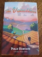 The Vacation by Polly Horvath - Hardcover with Dust Jacket