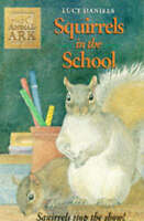 Animal Ark 19: Squirrels in the School, Daniels, Lucy, Very Good Book