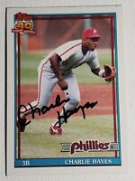 1991 Topps Charlie Hayes Auto Autograph Card Signed Phillies Giants #312