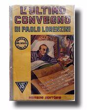 """ROMANZI DEL DISCO GIALLO 'L'ULTIMO CONVEGNO"""" DI PAOLO LORENZINI- NERBINI 1942"""