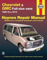 Chevrolet Express & GMC Savana Full-size Vans Haynes Repair Manual (1996-2010)
