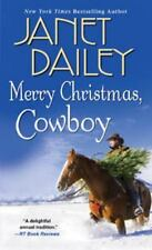 Merry Christmas, Cowboy (The Bennetts) Dailey, Janet Mass Market Paperback