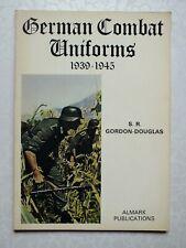 German Combat Uniforms, 1939-45 by S.R. Gordon-Douglas (Almark) *2nd expanded ed