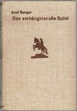 Leihbuch, Axel Berger, Das verhängnisvolle Spiel