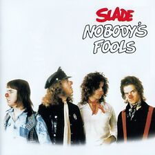SLADE : NOBODY'S FOOL / CD - TOP-ZUSTAND