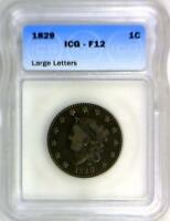 1829 Coronet Head Large Cent ICG F-12; Large Letters; N-6