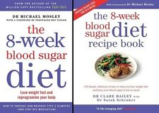 The 8-Week Blood Sugar Diet & The Recipe Book by Dr Michael Mosley (2 Book Set)