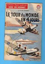 ► COLLECTION PATRIE N. SERIE - N°11- LE TOUR DU MONDE EN 4 JOURS  - ROUFF 1950