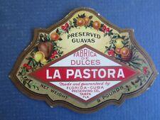 Old Vintage - LA PASTORA - Preserved Guavas - LABEL - Tampa FLORIDA